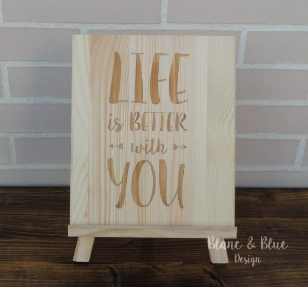 cartel madera para boda con mensaje life is better with you