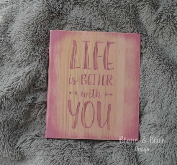 cartel madera life is better with you color rosa